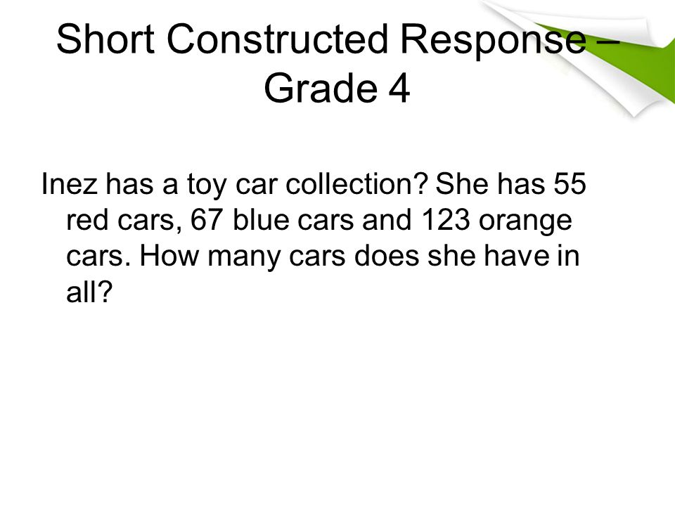 Short Constructed Response – Grade 4 Inez has a toy car collection.