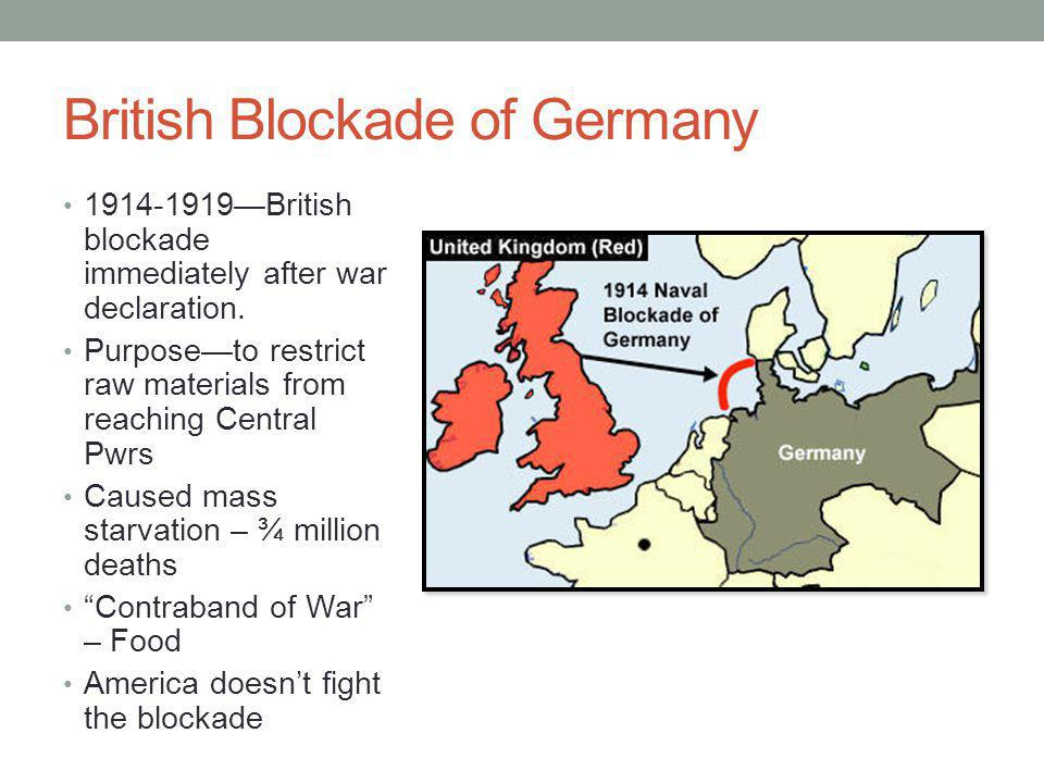 British Blockade of Germany 1914-1919—British blockade immediately after war declaration.