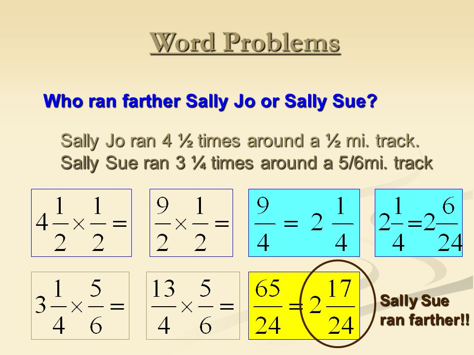 Word Problems Who ran farther Sally Jo or Sally Sue.