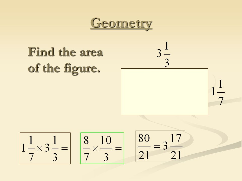 Geometry Find the area of the figure.