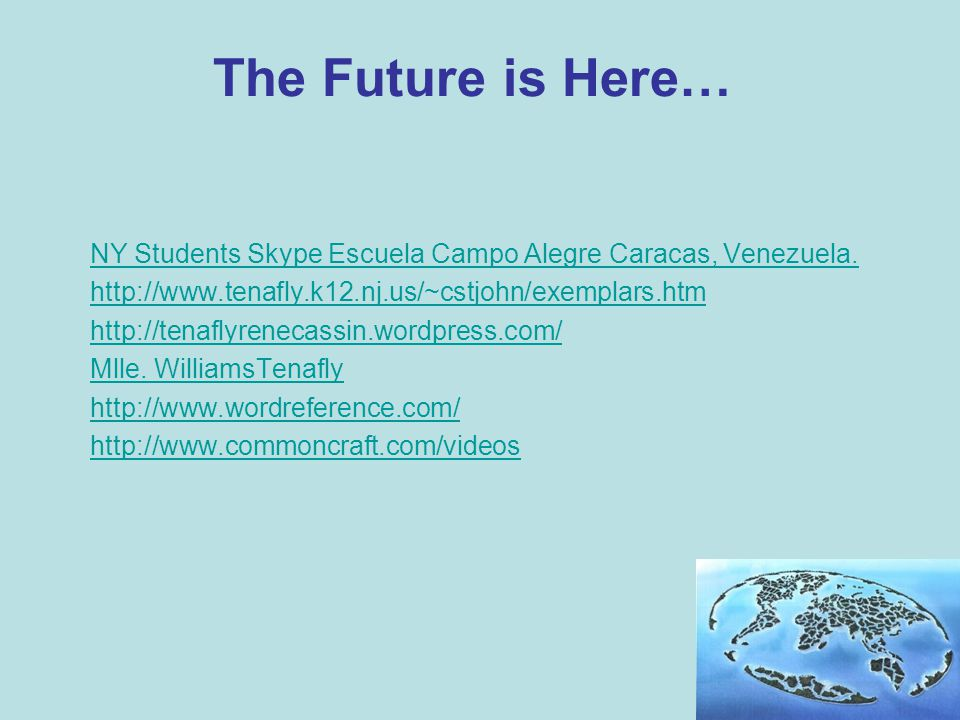The Future is Here… NY Students Skype Escuela Campo Alegre Caracas, Venezuela.