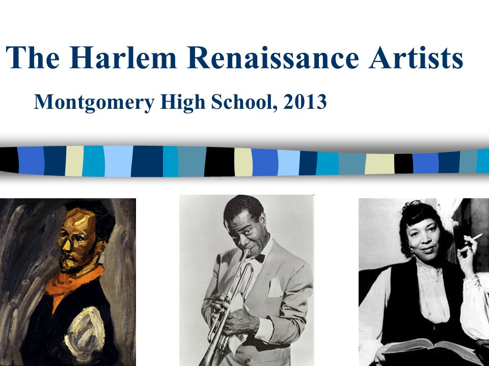 The Harlem Renaissance Artists Montgomery High School, 2013