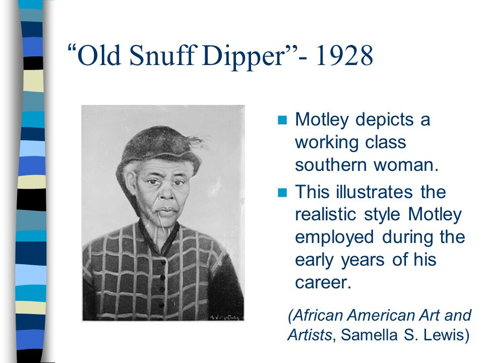 Old Snuff Dipper - 1928 Motley depicts a working class southern woman.