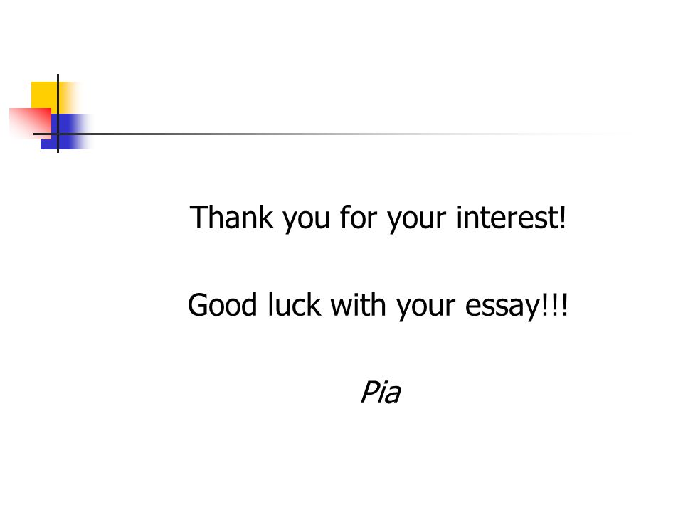 Thank you for your interest! Good luck with your essay!!! Pia