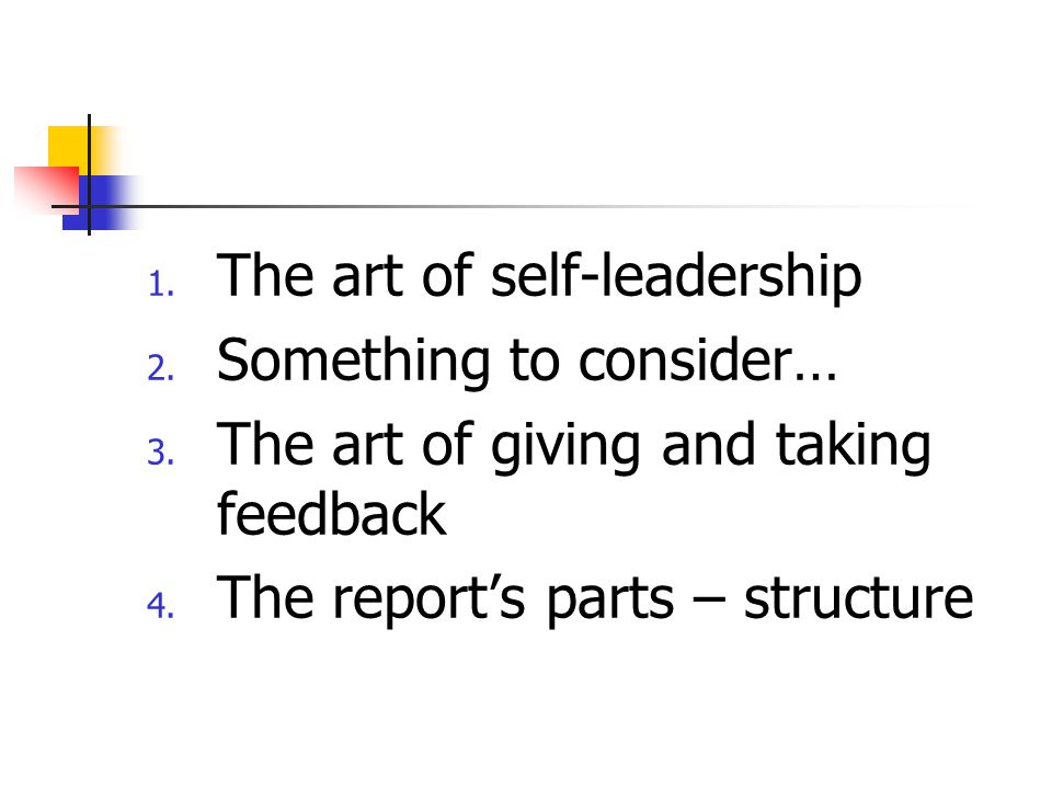 1. The art of self-leadership 2. Something to consider… 3.