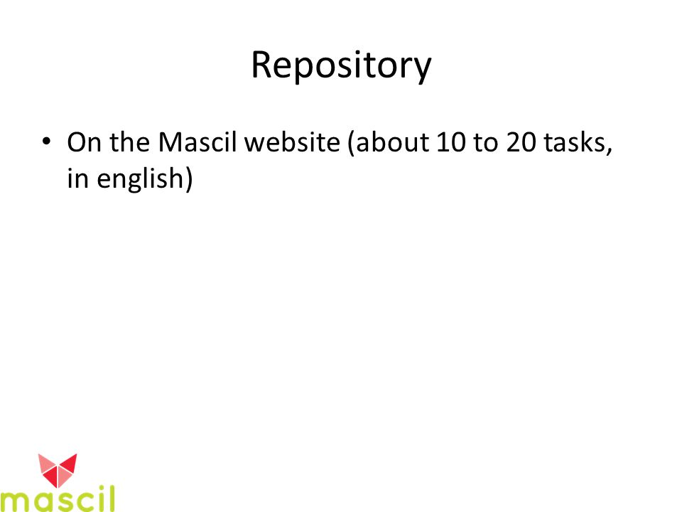 Repository On the Mascil website (about 10 to 20 tasks, in english)