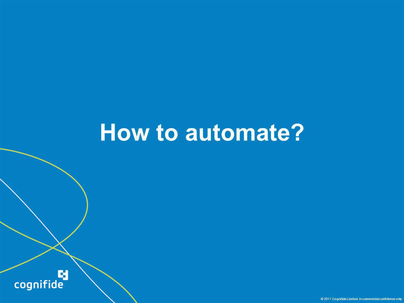 How to automate