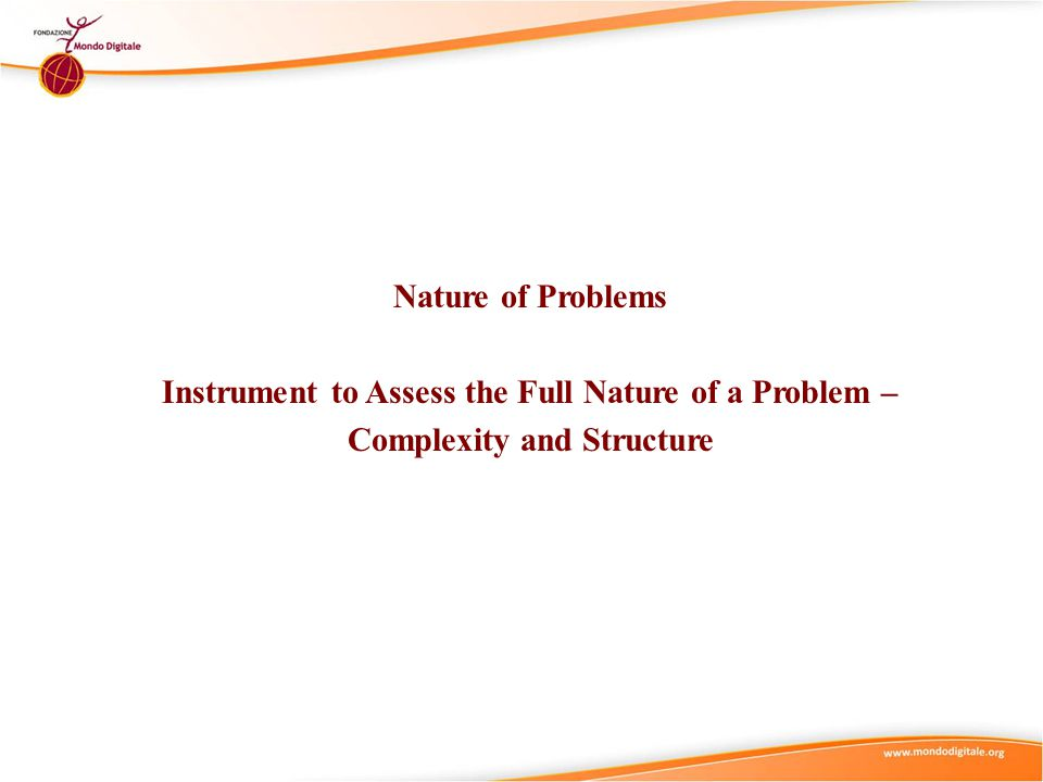 Nature of Problems Instrument to Assess the Full Nature of a Problem – Complexity and Structure