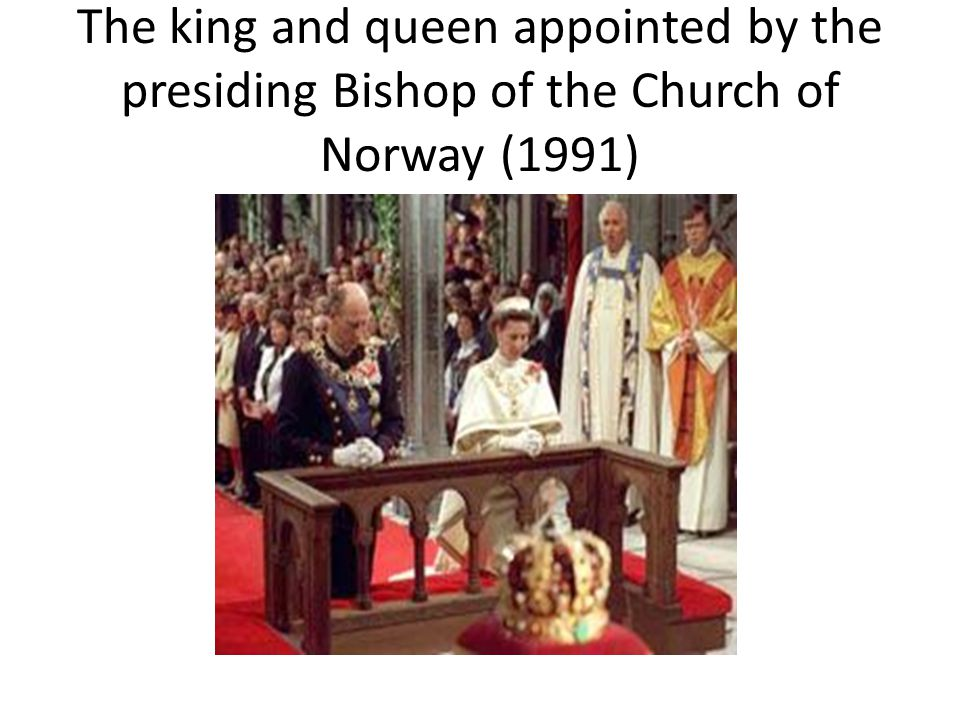 The king and queen appointed by the presiding Bishop of the Church of Norway (1991)