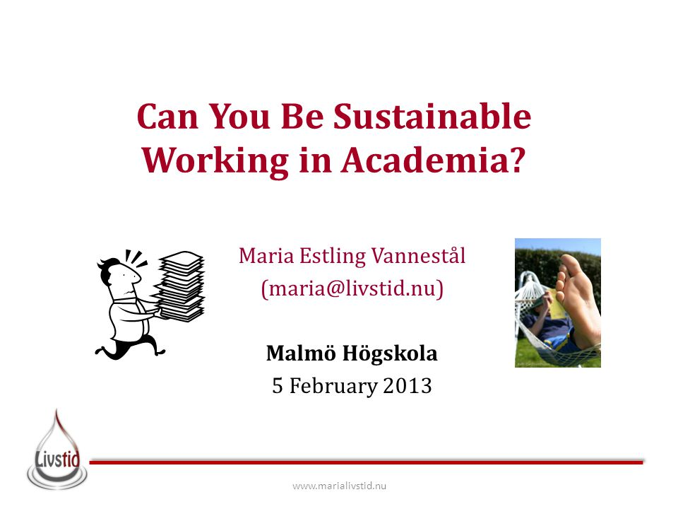 Can You Be Sustainable Working in Academia.