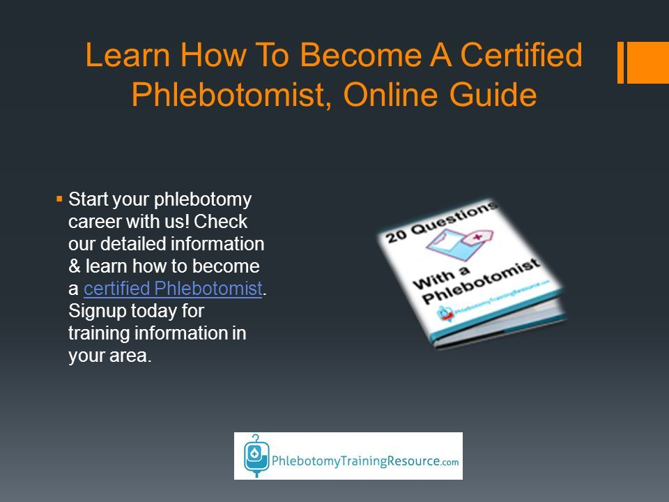 Phlebotomy Training Resource Website Address 101 W Edison Ave
