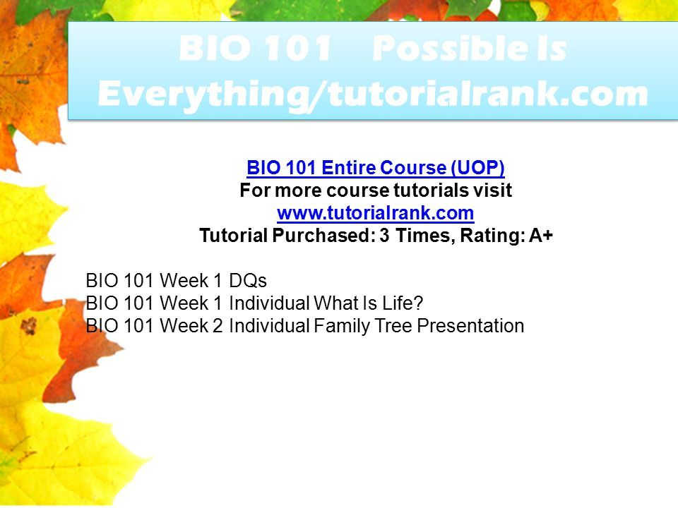 bio 101 entire course Bio 101 entire course to purchase this click here:   contact us at: support@activitymodecom bio.