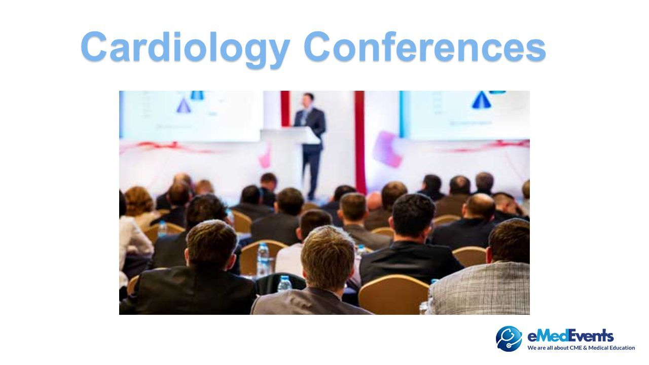 cardiology medical conferences | cardiology conferences