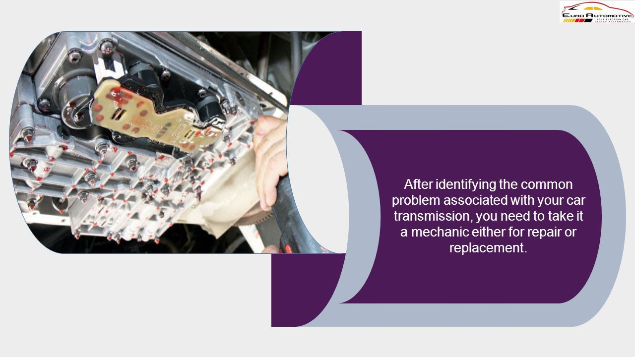 What are the Common Transmission Problems that you Can't
