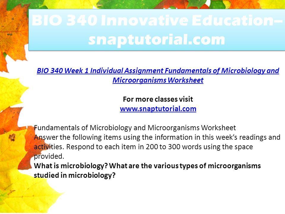 BIO 340 Innovative Education--snaptutorial.com - ppt download