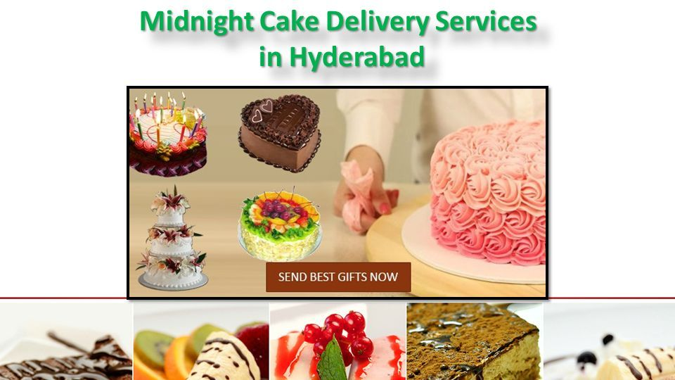 4 Midnight Cake Delivery Services In Hyderabad