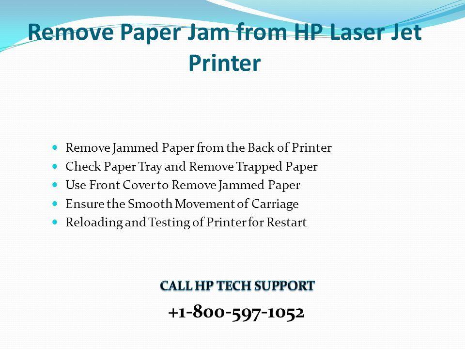 Remove Paper Jam Hp Laser Jet Printer ppt download