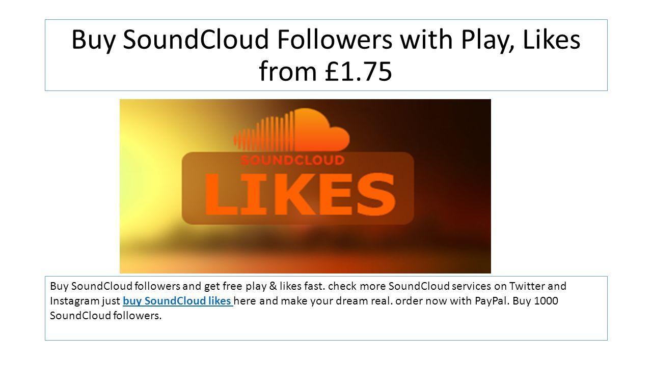 Where you can buy soundcloud followers uk based Buy UK soundcloud