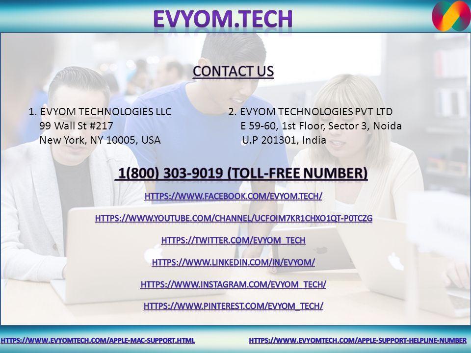 1  EVYOM TECHNOLOGIES LLC 2  EVYOM TECHNOLOGIES PVT LTD 99