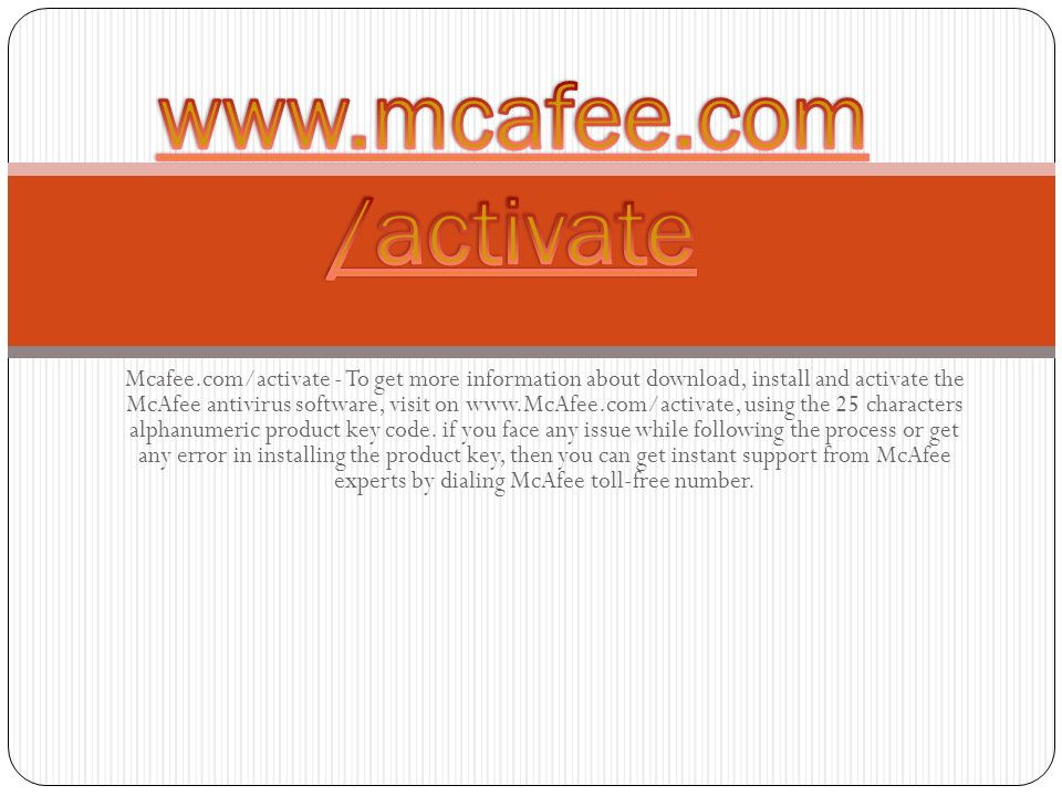 Mcafee com/activate - To get more information about download