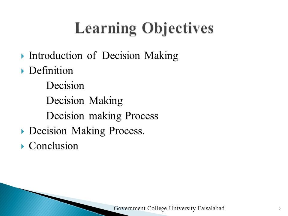 Assignment Name:-Decision-Making & Process Submitted To:-Sir Fahad