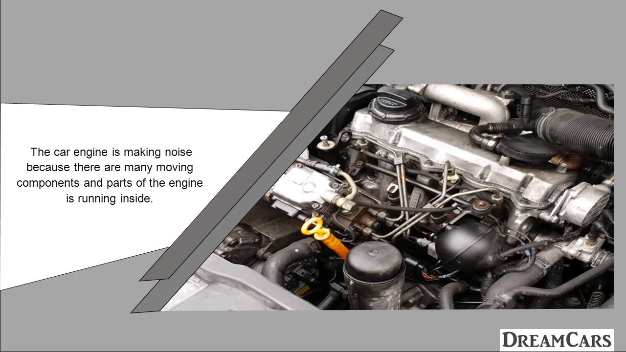 What are the Causes of Engine Ticking Noise in your Car. - ppt download
