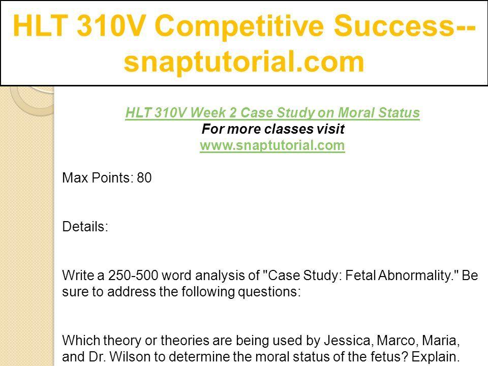 case study on moral status