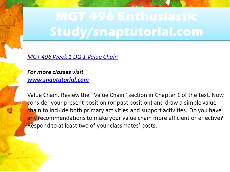 MGT 496 Enthusiastic Study/snaptutorial com - ppt download
