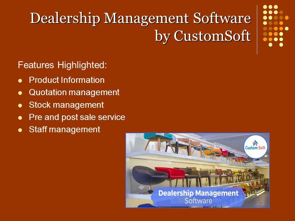 dealership management software by customsoft objective dealership