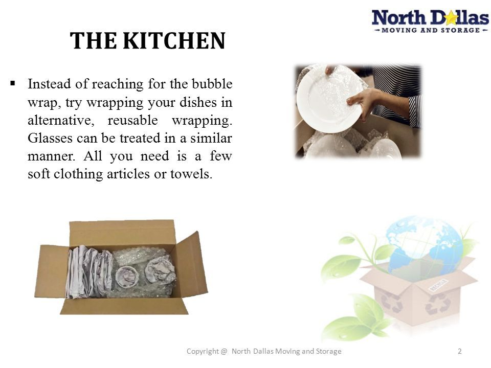 THE KITCHEN Copyright @ North Dallas Moving And Storage2  Instead Of  Reaching For The Bubble