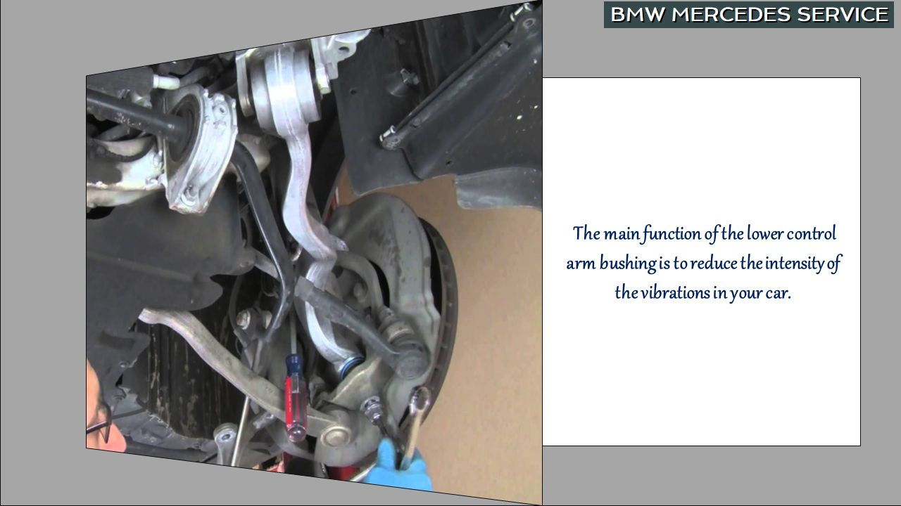 Way to Diagnose the Failed Lower Control Arm Bushing of your