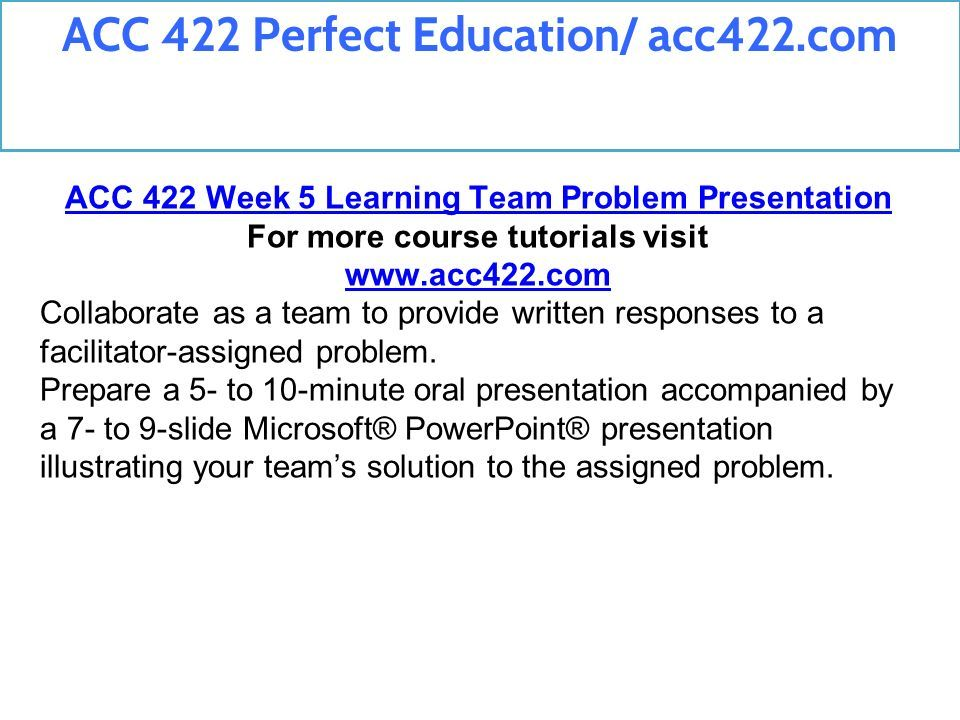 ACC 422 Perfect Education Ppt Download