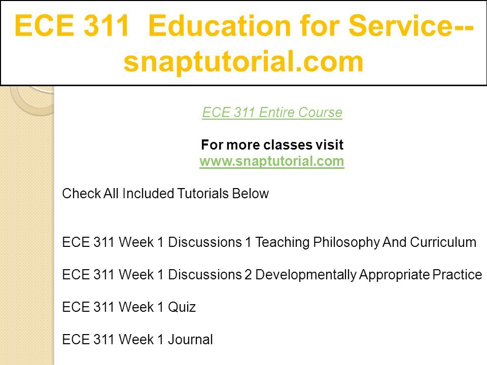 More On Developmentally Appropriate >> Ece 311 Education For Service Snaptutorial Com Ppt Download