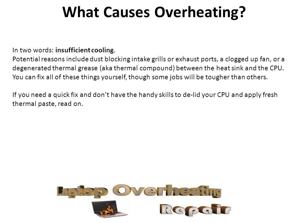 How to Solve Computer Overheating Problems? If your laptop having