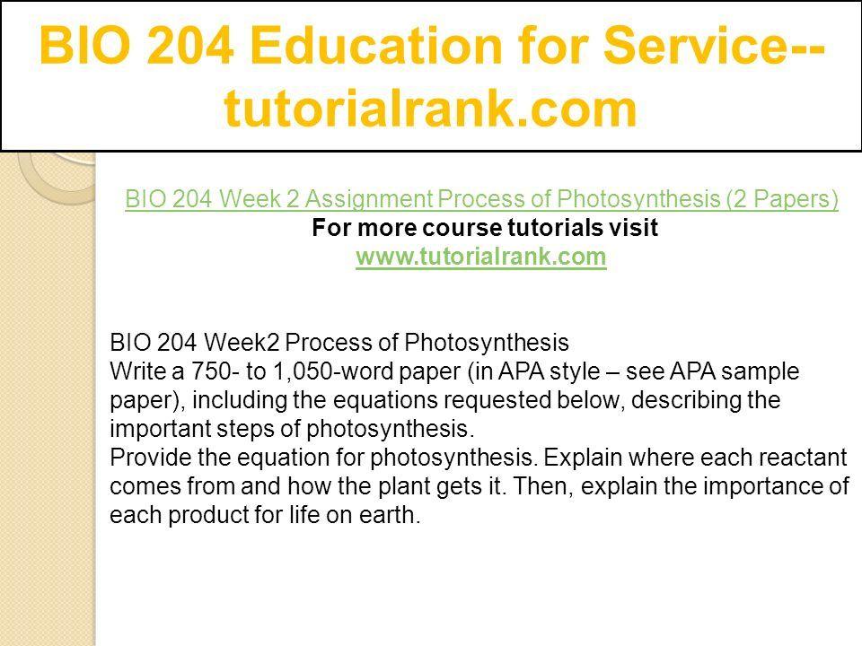 BIO 204 Education for Service-- tutorialrank com  - ppt download