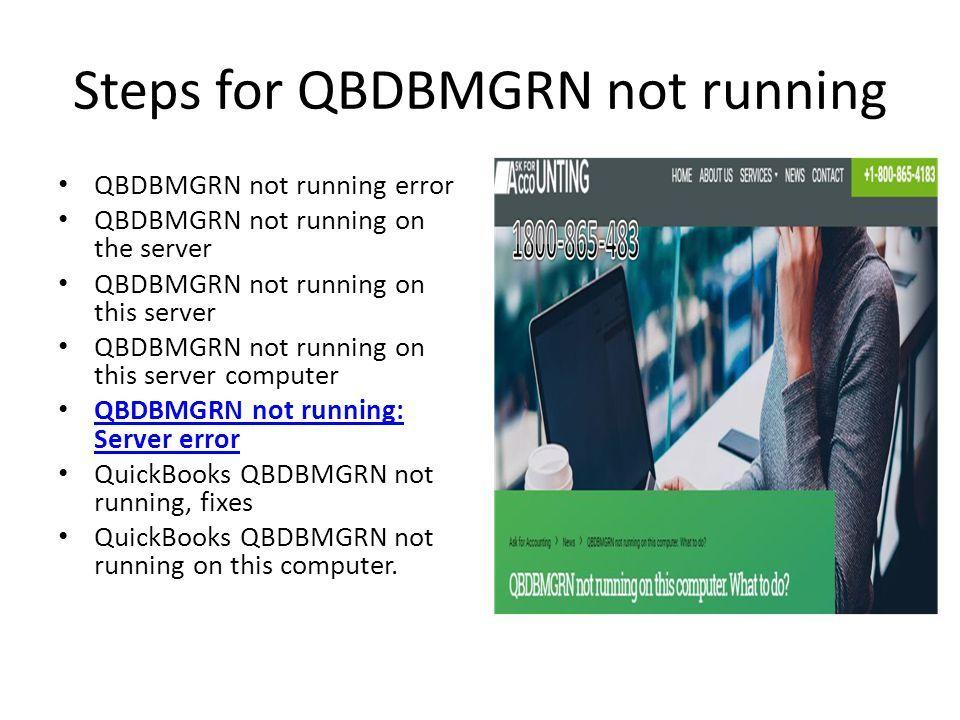 Get QBDBMGRN not running on this computer QBDBMgrN not
