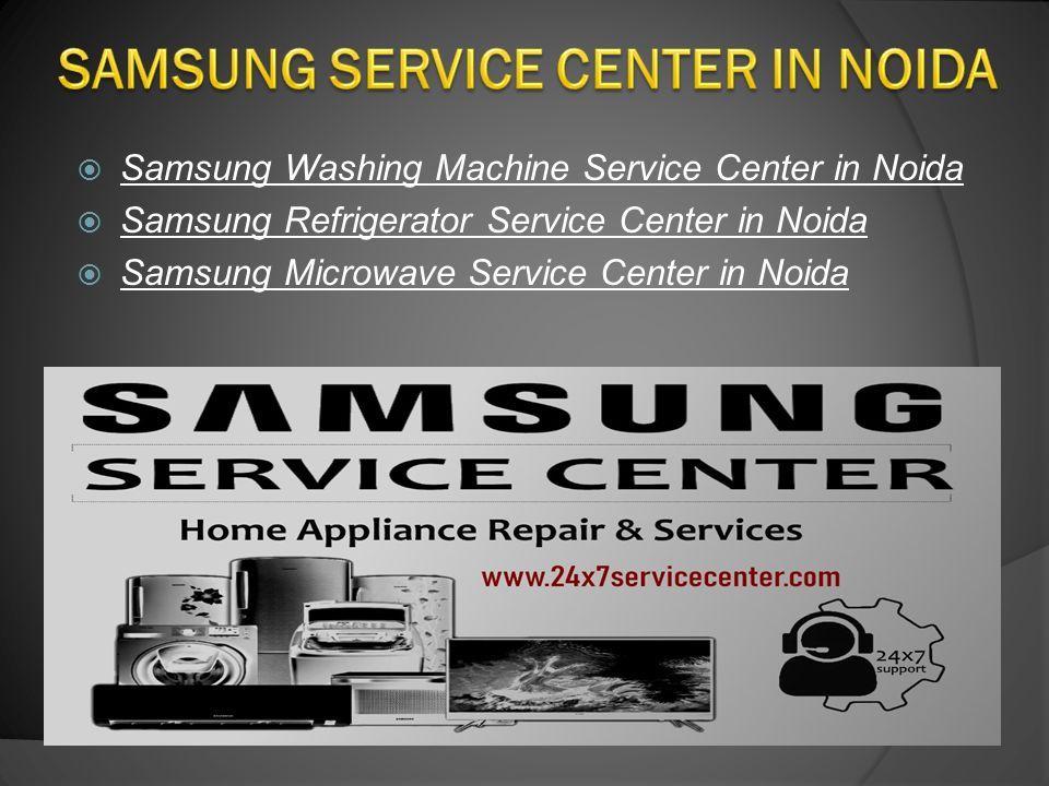 Samsung Service Center in Delhi, Gurgaon, Noida & Faridabad