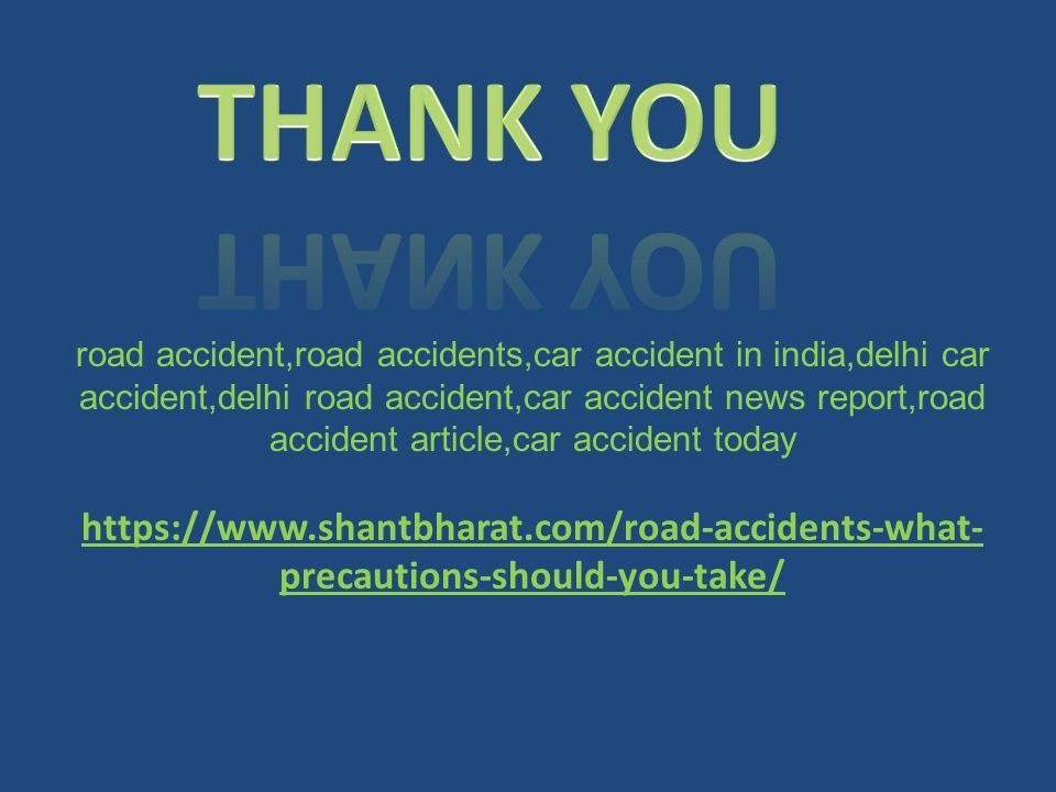 Road Accidents causes And Prevention Techniques In India - ppt download
