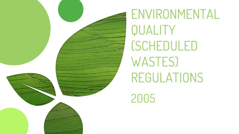 Environmental Quality Scheduled Wastes Regulations Ppt Download