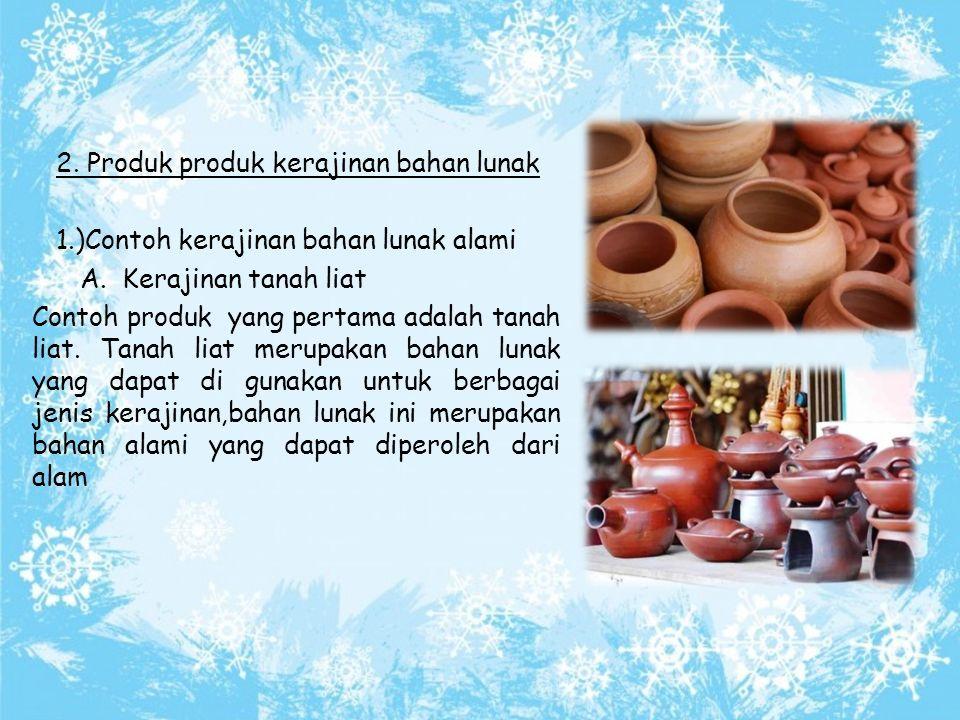 Tugas Prakarya Ppt Kerajinan Bahan Lunak Ppt Download