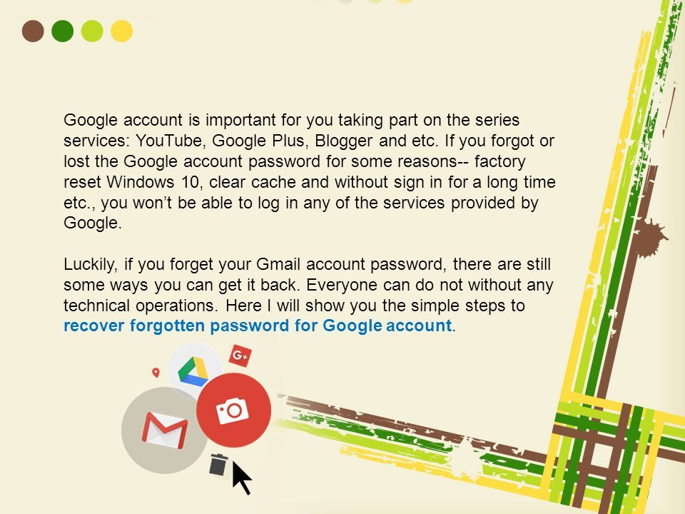 The effective way to retrieve Google Account password - ppt