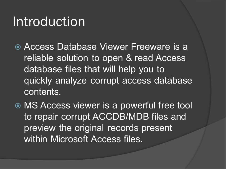 Advance tool to read, view and open access database files