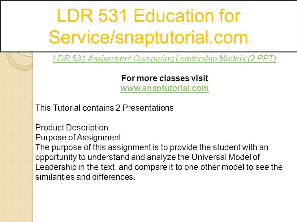 LDR 531 Education for Service/snaptutorial com - ppt download