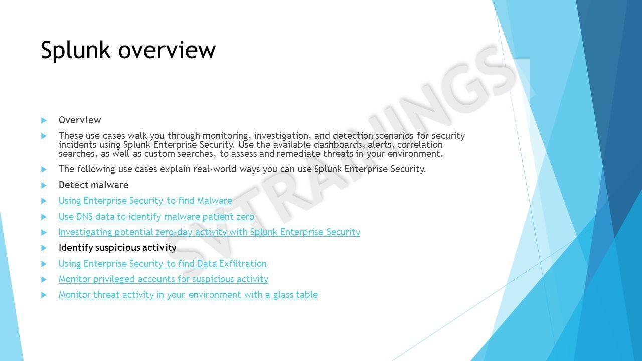 SVTRAININGS  SVTRAININGS Splunk overview  Overview