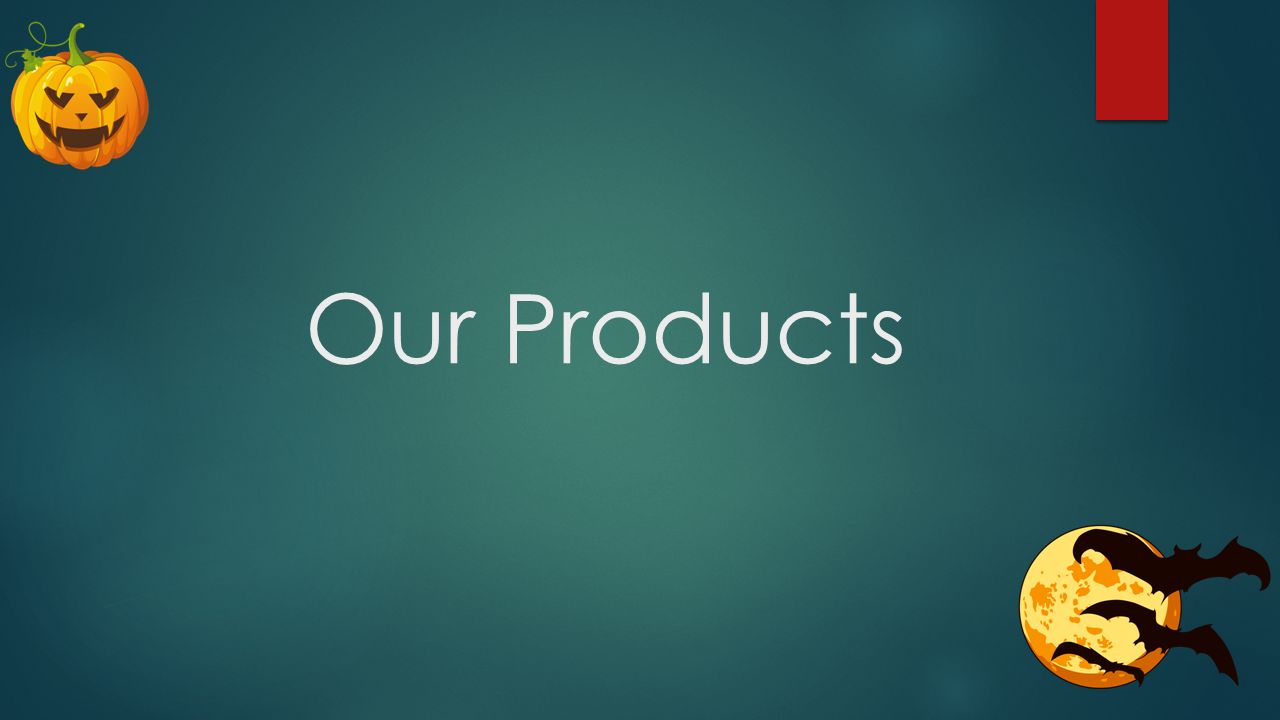 3 our products