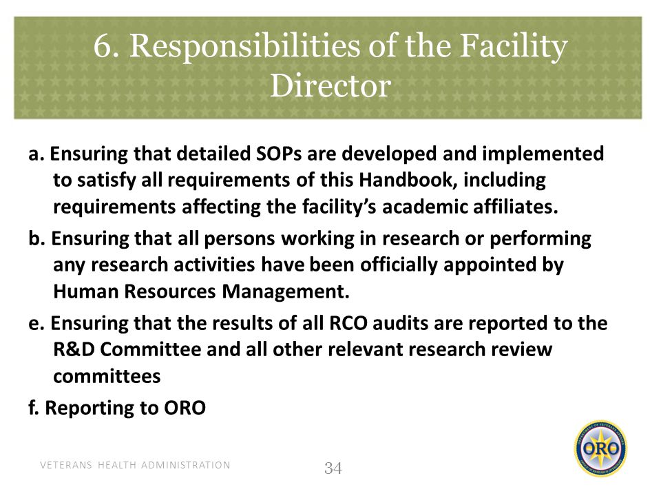 VETERANS HEALTH ADMINISTRATION 6. Responsibilities of the Facility Director a.