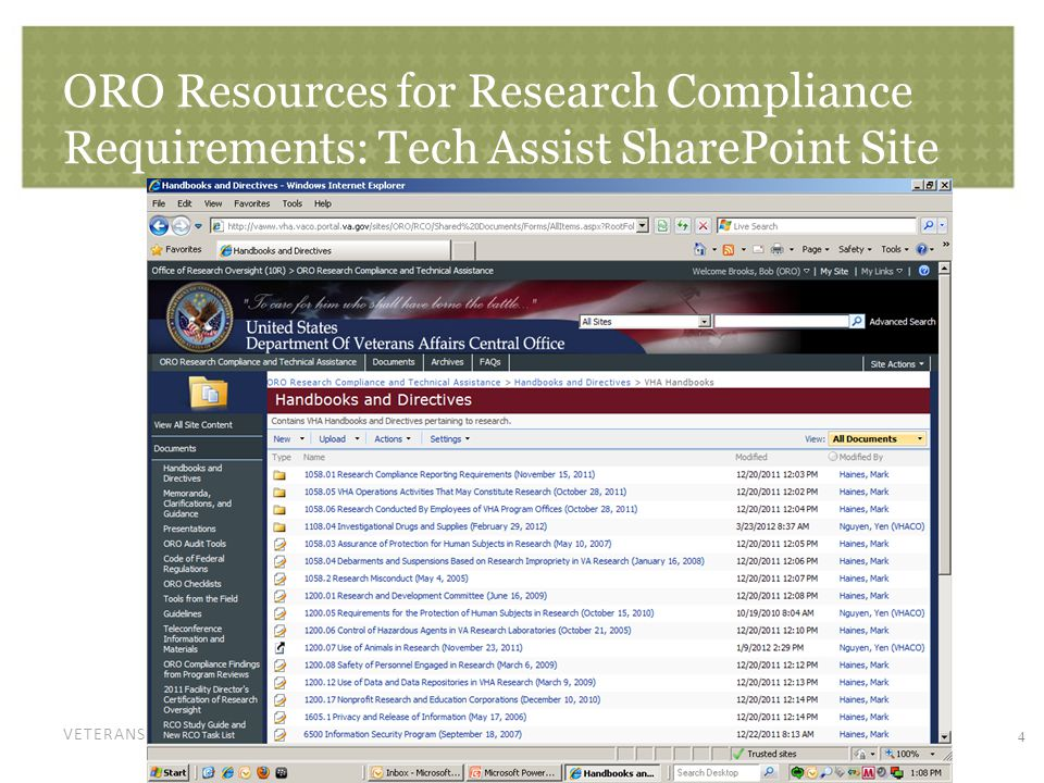 VETERANS HEALTH ADMINISTRATION ORO Resources for Research Compliance Requirements: Tech Assist SharePoint Site 4