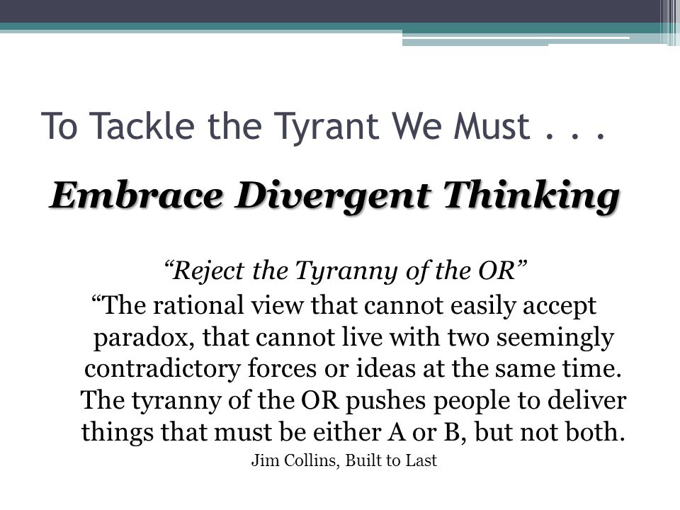 To Tackle the Tyrant We Must...