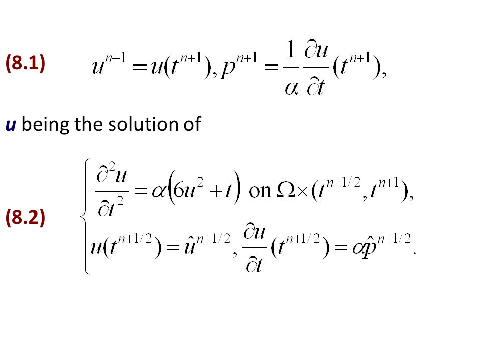 (8.1) u being the solution of (8.2)