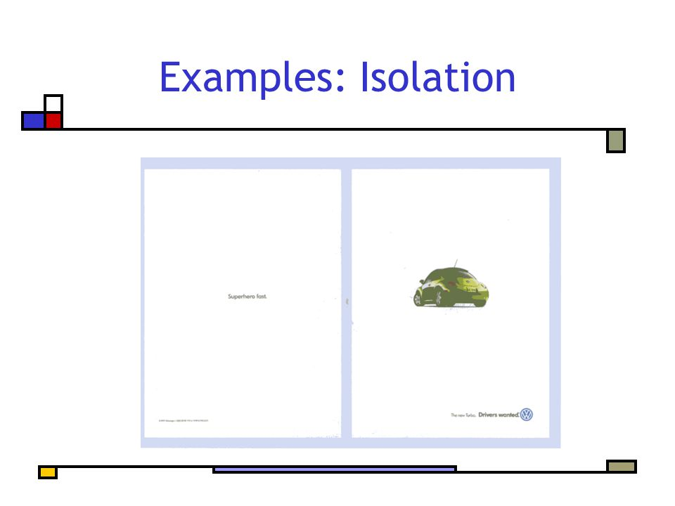 Examples: Isolation